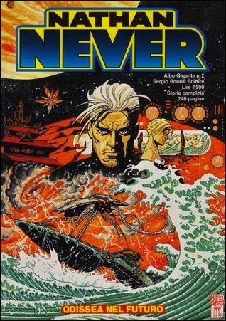 Nathan Never Albo Gigante n. 2: Odissea nel futuro