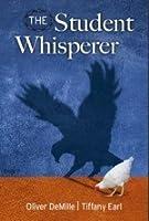 The Student Whisperer: Inspiring Genius