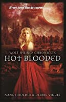 Hot Blooded (Wolf Springs Chronicles, #2)
