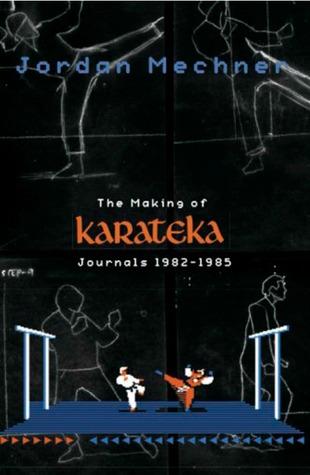 The Making of Karateka by Jordan Mechner