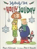 The Holly Joliday (Judy Moody & Stink)