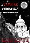 A Vampire Christmas (Cassandra Bick Chronicles 1.75)