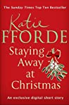Staying Away at Christmas by Katie Fforde