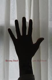 Strong Deaf by Lynn E. McElfresh