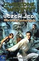 Obrońcy umarłych (Gwiezdne wojny: Uczeń Jedi, #5)