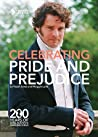 Celebrating Pride and Prejudice 200 Years of Jane Austen's Darling