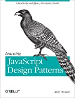 Learning JavaScript Design Patterns (2nd Edition)