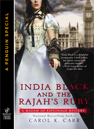 India Black and the Rajah's Ruby (Madam of Espionage, #0.5)