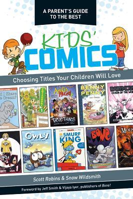 A Parent's Guide to the Best Kids' Comics: Choosing Titles Your Children Will Love