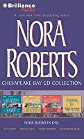 Nora Roberts Chesapeake Bay CD Collection: Sea Swept, Rising Tides, Inner Harbor, Chesapeake Blue