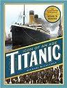 Titanic: A Photographic Chronicle