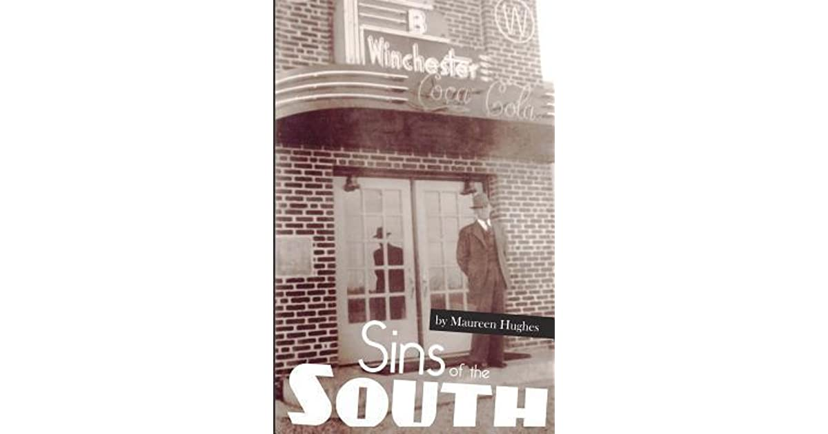 Sins of the South: Big Secrets in a Small Town by Maureen Hughes