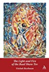 The Light and Fire of the Baal Shem Tov