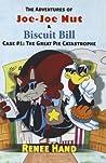 The Great Pie Catastrophe (The Adventures of Joe-Joe Nut & Biscuit Bill, Case #1)