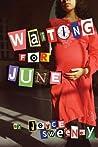 Waiting for June by Joyce Sweeney