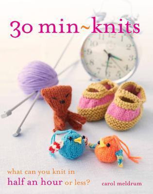 30 Min-Knits by Carol Meldrum