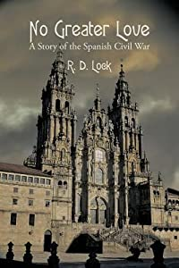 No Greater Love: A Story of the Spanish Civil War
