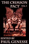 The Crimson Pact Volume Three (The Crimson Pact, #3)
