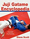 Juji Gatame Encyclopedia by Steve     Scott