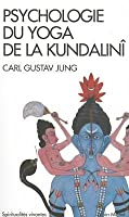 Psychologie Du Yoga..Kundalini