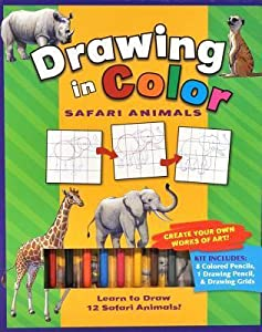 Drawing in Color: Safari Animals [With Drawing Pencil, 8 Colored Pencils]