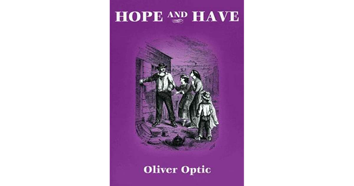 Hope and Have [Illustrated] Fanny Grant Among the Indians, A Story for Young People