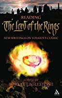 Reading The Lord Of The Rings: New Writings On Tolkien's Classic