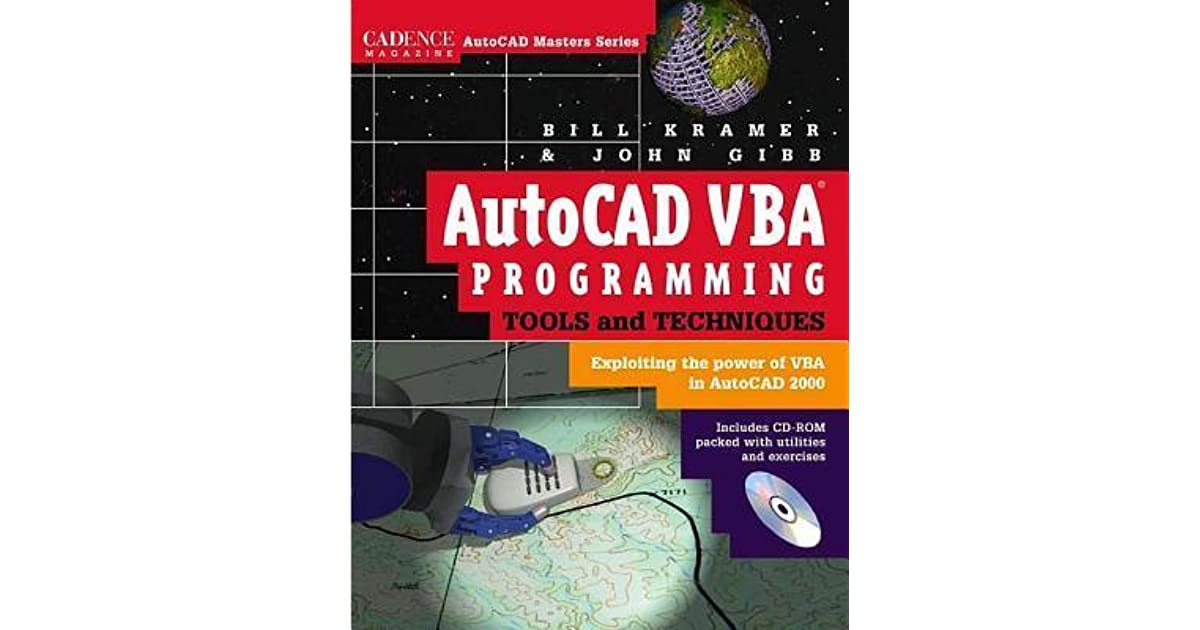 AutoCAD VBA Programming Tools and Techniques: Exploiting the