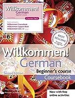 Willkommen German Beginner's Course. by Paul Coggle, Heiner Schenke