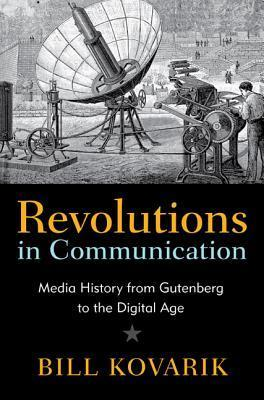 Revolutions in Communication Media History from Gutenberg to the Digital Age 2nd Edition