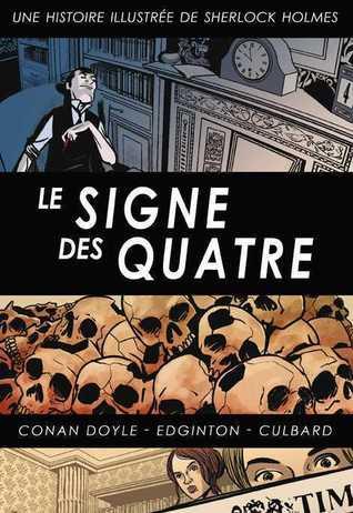 Le signe des quatre : une histoire illustrée de Sherlock Holmes