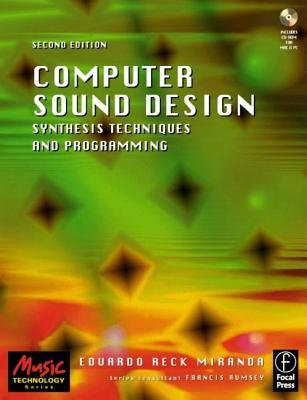 Computer Sound Design: Synthesis Techniques and Programming [With CDROM]
