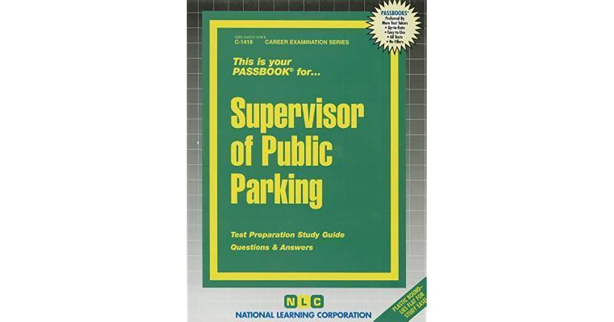 Supervisor of Public Parking by National Learning Corporation