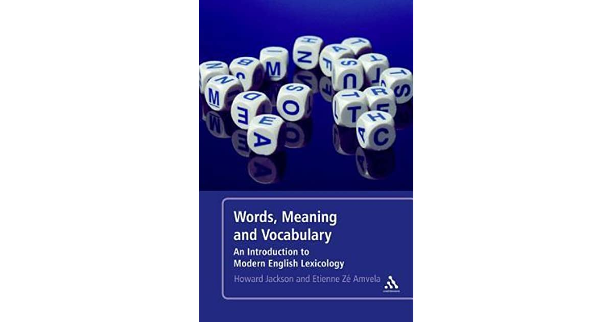 Words, Meaning and Vocabulary: An Introduction to Modern