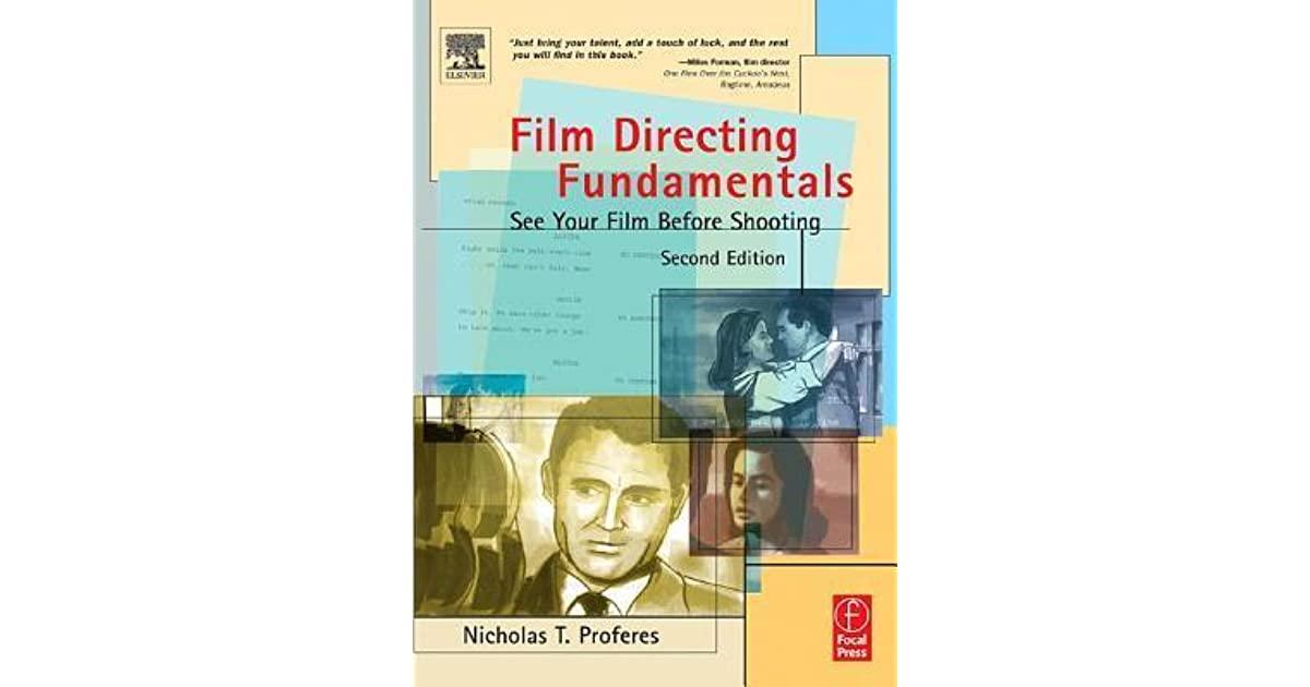 Film Directing Fundamentals See Your Film Before Shooting By