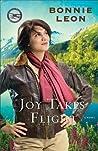 Joy Takes Flight (Alaskan Skies, #3)