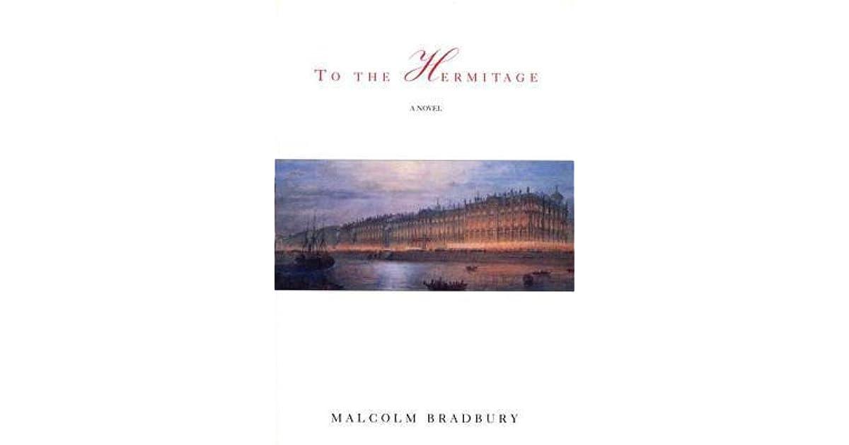 To the Hermitage by Malcolm Bradbury