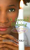 A Second Helping Blessings 2 By Beverly Jenkins border=