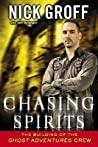 Chasing Spirits by Nick Groff