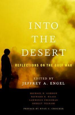 Into the Desert-Reflections on the Gulf War