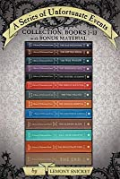 A Series of Unfortunate Events Collection: Books 1-13 with Bonus Material: The Bad Beginning, The Reptile Room, The Wide Window, The Miserable Mill, The Austere Academy, The Ersatz Elevator, The Vile Village, The Hostile Hospital, The Carnivorous Carni...
