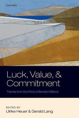 luck value and commitment