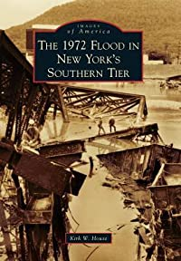 The 1972 Flood in New York's Southern Tier
