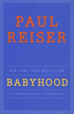 Babyhood by Paul Reiser