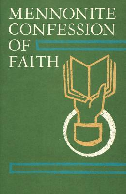 Mennonite Confession Of Faith