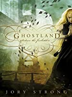 ghostland jory strong