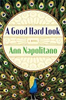 A Good Hard Look: A Novel of Flannery O'Connor