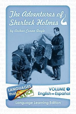 The Adventures of Sherlock Holmes (Interlaced Translation, Vol. 1): Language Learning Edition