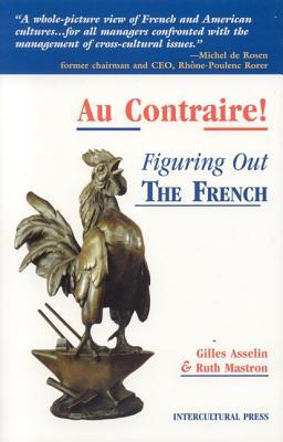 Au Contraire: Figuring Out the French