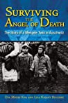 Surviving the Angel of Death: The True Story of a Mengele Twin in Auschwitz ebook review